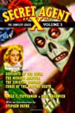 Secret Agent X: The Complete Series, Vol. 3 (1448650151) by Tepperman, Emile C.