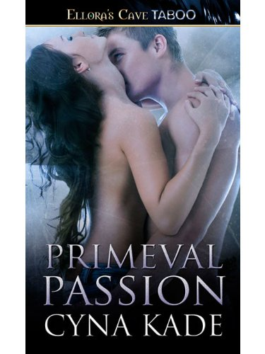 Primeval Passion by Cyna Kade