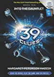 The 39 Clues Book Ten: Into the Gauntlet