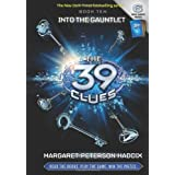 Into the Gauntlet (The 39 Clues)by Margaret Peterson Haddix