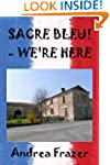 SACRE BLEU! - WE'RE HERE