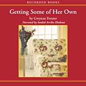 Getting Some of Her Own | [Gwynne Forster]