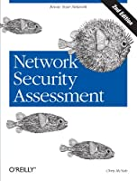 Network Security Assessment, 2nd Edition