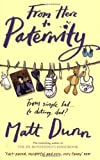 Matt Dunn From Here to Paternity