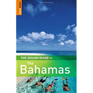 The Rough Guide to Bahamas 1 (Rough Guide Travel Guides) Gaylord Dold