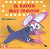 El Raton Mas Famoso/the Most Famous Mouse (Coleccion Libros-Album Del Eclipse) (Spanish Edition)