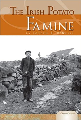 The Irish Potato Famine (Essential Events (ABDO))