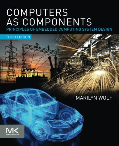 Yes You Can Download Free Computers As Components Third Edition Principles Of Embedded Computing System Design The Morgan Kaufmann Series In Computer Architecture And Design Best Ebook Buy Ebook With Paypal