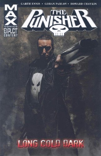 Punisher Max Volume 9: Long Cold Dark TPB: Long Cold Dark v. 9 (Graphic Novel Pb)