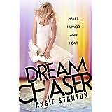Dream Chaser ~ Angie Stanton