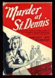 img - for Murder at St. Dennis book / textbook / text book