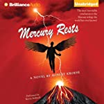 Mercury Rests: Mercury, Book 3 (       UNABRIDGED) by Robert Kroese Narrated by Kevin Stillwell