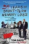 Thirty-Nine Years of Short-Term Memor...
