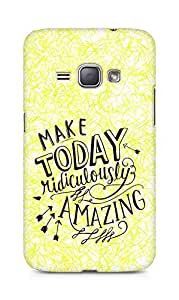 AMEZ make today ridiculously amazing Back Cover For Samsung Galaxy J1 (2016 EDITION)