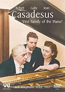 Casadesus - The First Family of the Piano