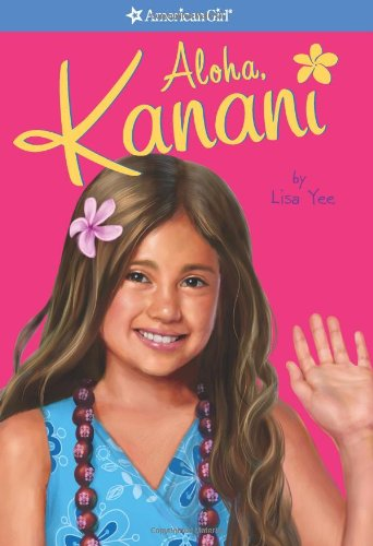 Aloha, Kanani (American Girl) (American Girl Today)