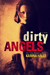 Dirty Angels by Karina Halle ebook deal