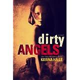Dirty Angels ~ Karina Halle