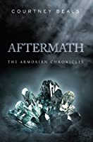 Aftermath: The Armorian Chronicles (Volume 1)