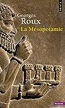La Mésopotamie par Roux