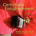Gemstone Enlightenment