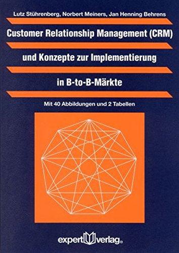 customer-relationship-management-crm-und-konzepte-zur-implementierung-in-b-to-b-markte