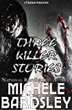 Three Killer Stories