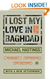 I Lost My Love in Baghdad: A Modern War Story