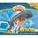 Heroes: And Other Secrets, Surprises and Sensational Stories (Adventures in Odyssey, Gold Audio Series No. 3)