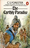 The Earthly Paradise (0140018166) by Forester, C.S.