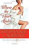 Where the Heart Leads: From the Casebook of Barnaby Adair (Cynster Novels) Stephanie Laurens