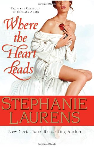 Image of Where the Heart Leads: From the Casebook of Barnaby Adair (Cynster Novels)