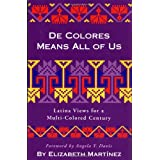 De Colores Means All of Us: Latina Views for a Multi-Colored Centuryby Elizabeth Martinez