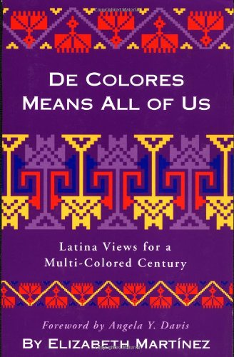 De Colores Means All of Us Latina Views for a Multi-Colored Century089608650X