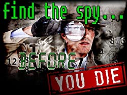Find The Spy Before You Die! (Non Murder) Mystery Game