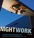 img - for Nightwork: A History of Hacks and Pranks at MIT (MIT Press) by Institute Historian T. F. Peterson (2011-03-11) book / textbook / text book