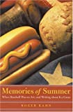 Memories of Summer: When Baseball Was an Art, and Writing about It a Game (Bison Book)
