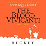 The Blood Vivicanti Part 3: Theo |  Becket