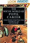 Social World of Pupil Career: Strateg...