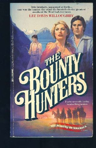 The Bounty Hunters (Making of America), Lee D. Willoughby