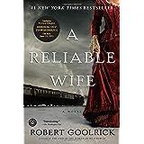 A Reliable Wife ~ Robert Goolrick