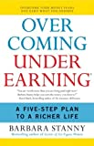 img - for Overcoming Underearning(TM): A Simple Guide to a Richer Life book / textbook / text book
