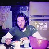 Nathaniel Rateliff In Memory of Loss
