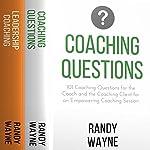 Coaching: 2 Manuscripts: Coaching Questions, Leadership Coaching | Randy Wayne