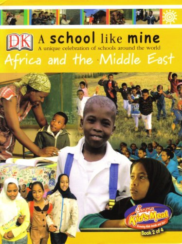 A School Like Mine: Africa and the Middle East (2), DK