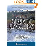Handbook of Water Sensitive Planning and Design (Integrative Studies in Water Management & Land Deve)