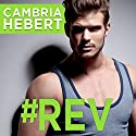 #Rev: Gearshark, Book 2 Audiobook by Cambria Hebert Narrated by Luke Itzvic, Guy Locke