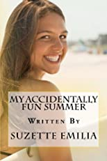 My Accidentally Fun Summer (Volume 1)