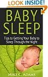 Baby Sleep : Tips to Getting Your Bab...