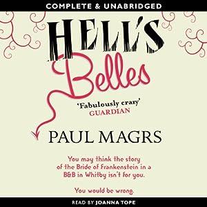 Hell's Belles | [Paul Magrs]